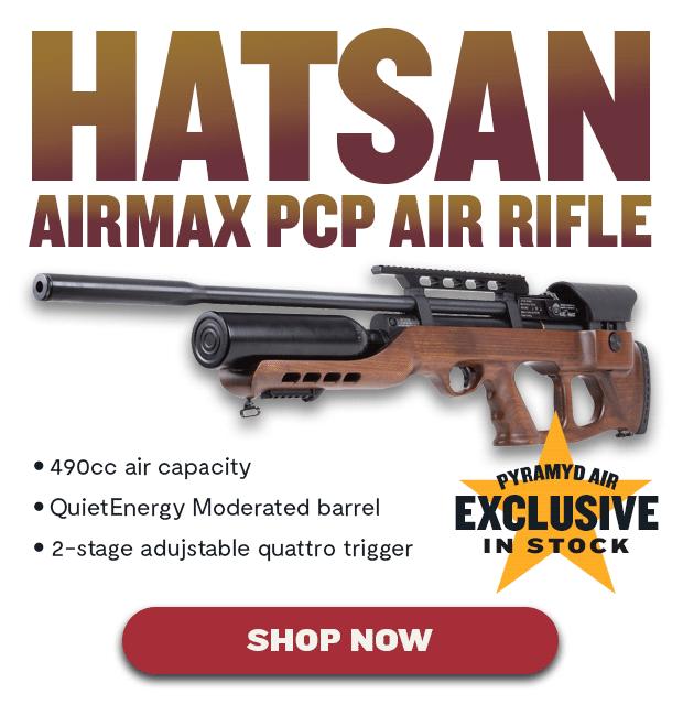 Pyramyd Air Exclusive: Hatsan AirMax - Airguns & Guns Forum