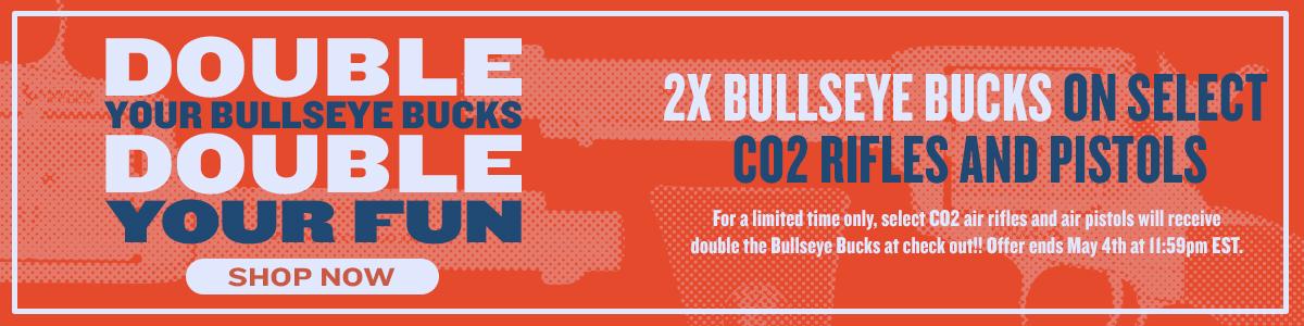 2X Bullseye Bucks