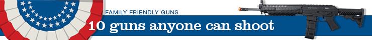 10 airsoft guns for everyone