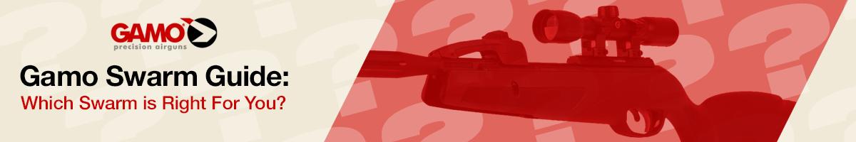 Gamo Swarm Airgun Guide