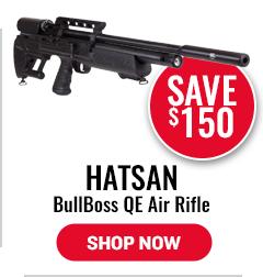 Hatsan BullBoss QE Air Rifle - Save $150