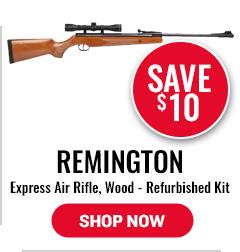 Remington Express Air Rifle, Wood - Refurbished Kit - Save $10
