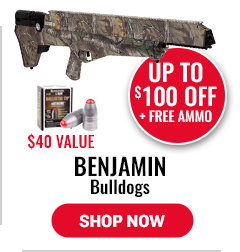 Benjamin Bulldogs - Up to $100 Off Plus Free Ammo - $40 Value