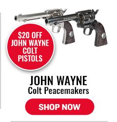 $20 Off John Wayne Colt Peacemakers