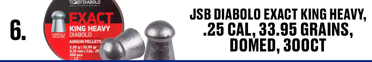 JSB Diabolo Exact King Heavy, .25 Cal, 33.95 Grains, Domed, 300CT