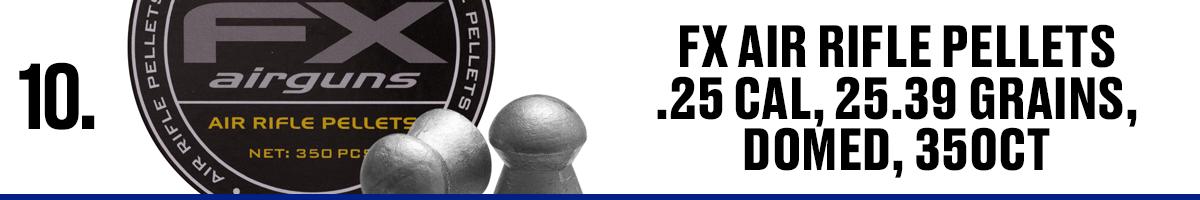 FX Air Riffle Pellets .25, 25.39 Grains, Domed, 350CT