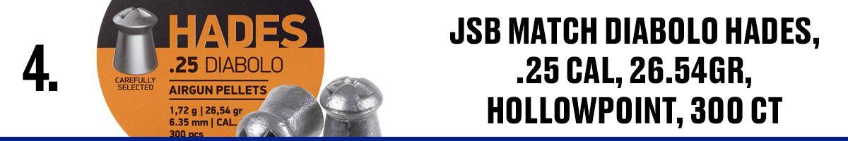 JSB Match Diabolo Hades, .25 Cal, 26.54GR, Hollowpoint, 300CT