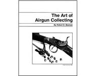 Blue Book Art of Airgun Collecting by Robert D. Beeman, 23 Pages, Reprint