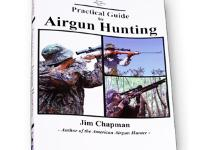 Air Venturi Practical Guide to Airgun Hunting by Jim Chapman, 218 Pages
